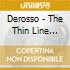 Derosso - The Thin Line Between Black And White