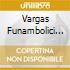 Vargas Funambolici - Canzioniere Copernicano