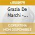 Grazia De Marchi - Lasciatemi Vivere