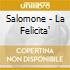 Salomone - La Felicita'
