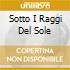 SOTTO I RAGGI DEL SOLE