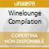 WINELOUNGE COMPILATION