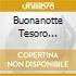 BUONANOTTE TESORO (NINNA NANNE PIANOFORTE CARILLON E SUONI DELLA NATURA)