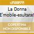 LA DONNA E'MOBILE-ESULTATE!