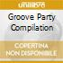 GROOVE PARTY COMPILATION