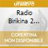 RADIO BIRIKINA 2 GOLD COLLECTION