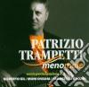 Patrizio Trampetti - Meno Male