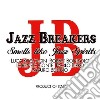 Jazz Breakers - Smells Like Spirits