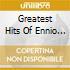 GREATEST HITS OF ENNIO MORRICONE