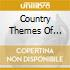 COUNTRY THEMES OF E.MORRICONE