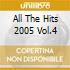 ALL THE HITS 2005 VOL.4