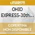 OHIO EXPRESS-30th ANNIVERSARY