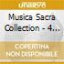 MUSICA SACRA COLLECTION - 4 CD BOX