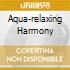 AQUA-RELAXING HARMONY