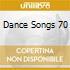 DANCE SONGS 70