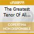 THE GREATEST TENOR OF ALL TIME (BOX 2CD + DVD)