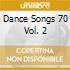 Dance Songs 70 Vol. 2