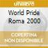 WORLD PRIDE ROMA 2000