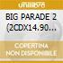 BIG PARADE 2 (2CDX14.90 euro)