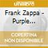 Frank Zappa - Purple Cucumber Tribute