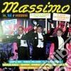 Massimo - Io, Lui E Vezzosi