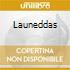 LAUNEDDAS