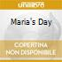 MARIA'S DAY