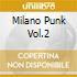 MILANO PUNK VOL.2