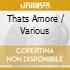 Various - Thats Amore