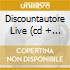 DISCOUNTAUTORE LIVE (CD + DVD)