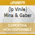 (LP VINILE) MINA & GABER