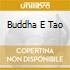 BUDDHA E TAO