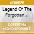 LEGEND OF THE FORGOTTEN REIGN