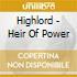 Highlord - Heir Of Power