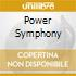 POWER SYMPHONY