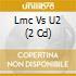 LMC vs U2 COMPILATION