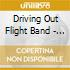 Driving Out Flight Band - Birth Of The Cool