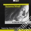 Susanna Stivali - A Secret Place