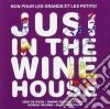 Jusi In The Wine Hou - Bon Pour Les Grands Et Les Petits