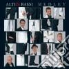 Alti & Bassi - Medley