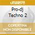 PRO-DJ TECHNO 2