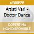 Artisti Vari - Doctor Dance