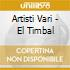 Artisti Vari - El Timbal