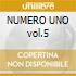 NUMERO UNO vol.5