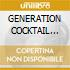 GENERATION COCKTAIL vol.2