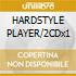 HARDSTYLE PLAYER/2CDx1