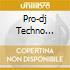 Pro-dj Techno Vol.11 - Vv.aa.