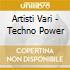 Artisti Vari - Techno Power