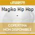 Magiko Hip Hop -