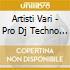 Artisti Vari - Pro Dj Techno 12